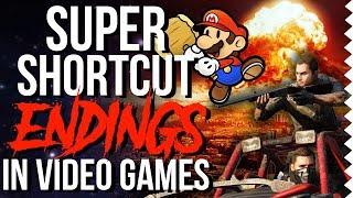 10 Super Shortcut Endings In Video Games