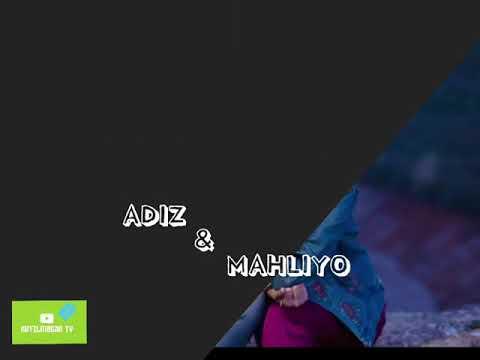 Adiz Rajabov\u0026 Mahliyo Omon