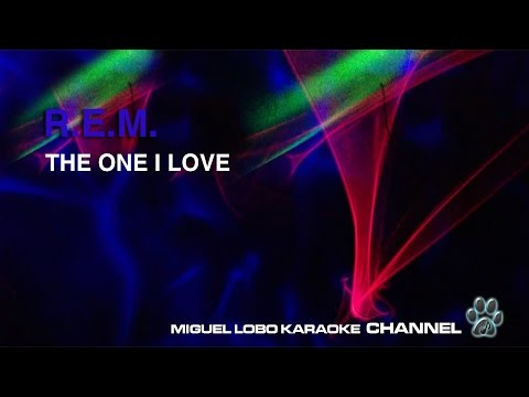 R.E.M. - THE ONE I LOVE - Karaoke Channel Miguel Lobo