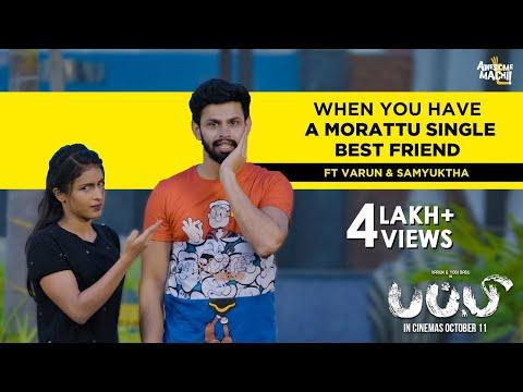 When you have a Morattu Single Best Friend | Ft Varun & Samyuktha | Puppy | Awesome Machi