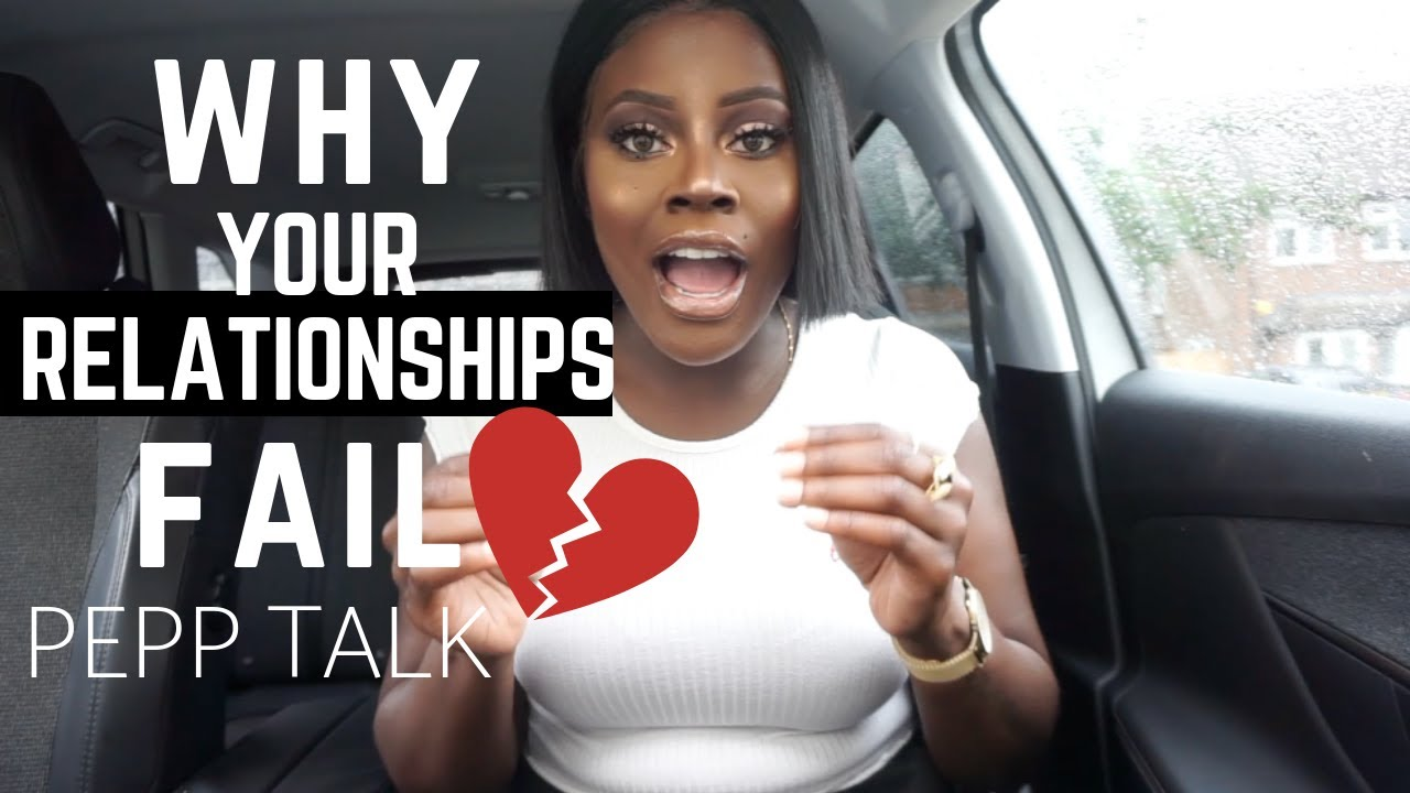 WHY YOUR RELATIONSHIPS DO NOT LAST! (IT'S YOU)