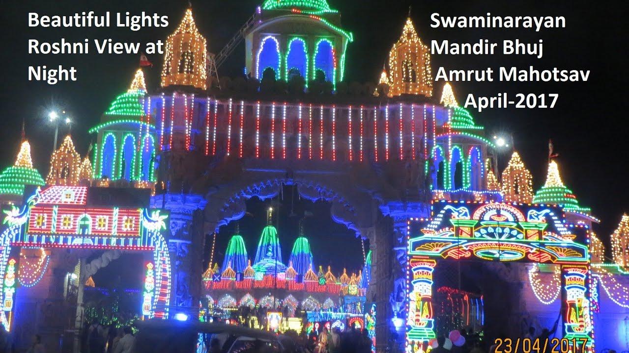 Swaminarayan Bhuj Mandir Beautiful Lights Roshni Decoration On Amrut Mahotsav 2017