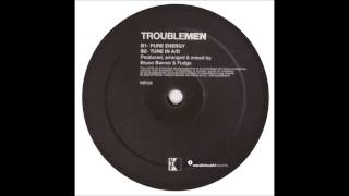 Trouble Men - Tune In