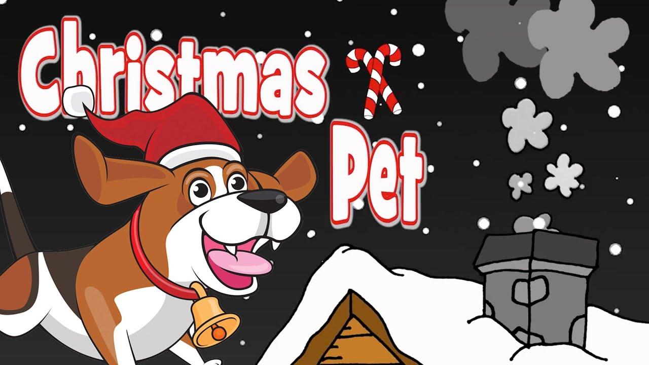 Christmas Pet | Christmas Songs for Kids - YouTube