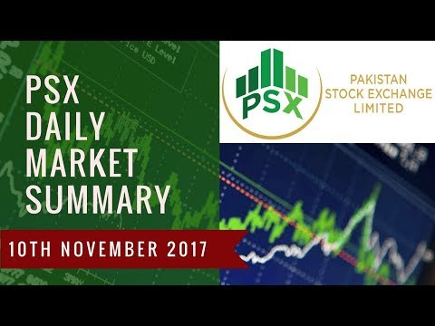 Make Safe Invesments in PSX - Daily Stock Market Summary Pakistan - 10th November 2017