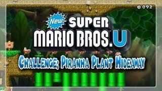 New Super Mario Bros. U Challenge: Piranha Plant Hideway