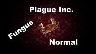 Plague Inc. Evolved Fungus Normal Walkthrough