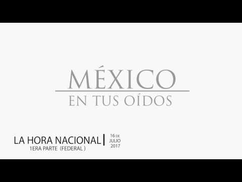 La Hora Nacional - Domingo 16 de Julio 2017  (Media hora federal)