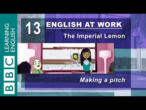 Making a pitch – 13 – English at Work gets your pitch perfect
