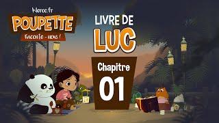 POUPETTE RACONTE-NOUS #Luc1