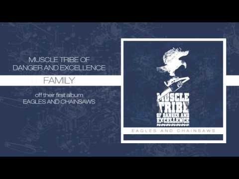 Muscle Tribe of Danger and Excellence - Family
