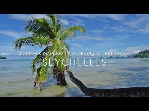 Seychelles - Impressions from a tropical paradise