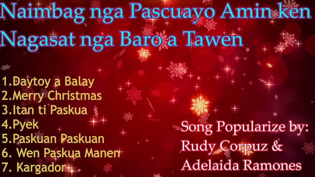 Ilocano christmas songs playlist last christmas