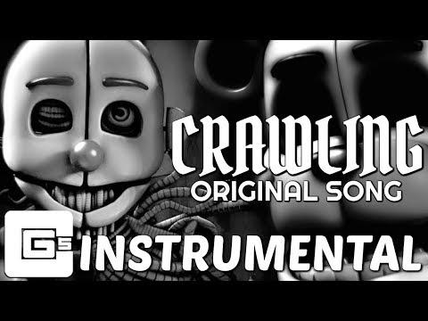 "FNAF SISTER LOCATION SONG ▶ ""Crawling"" [Instrumental] (ft. Dolvondo) | CG5"