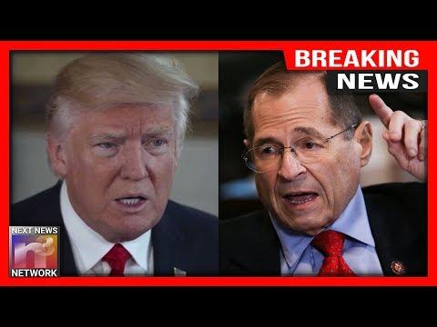 BREAKING: Dems Make INSANE ACCUSATION of President Trump - Nadler Threatens Legal Action!