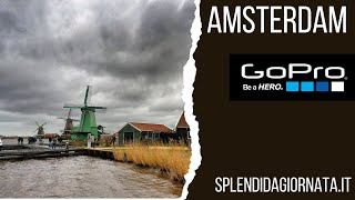 GoPro | 2017 | Netherlands | Amsterdam | Haarlem | Zaanse Schans