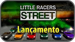 Little Racers Street - Gameplay Comentada PT-BR