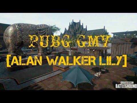PUBG GMV [LILY ALAN WALKER]