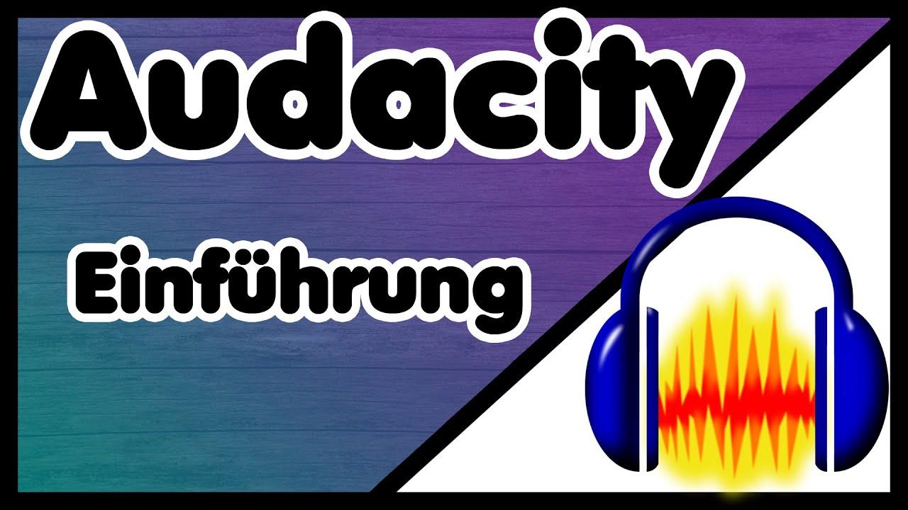 audacity anleitung für anfänger
