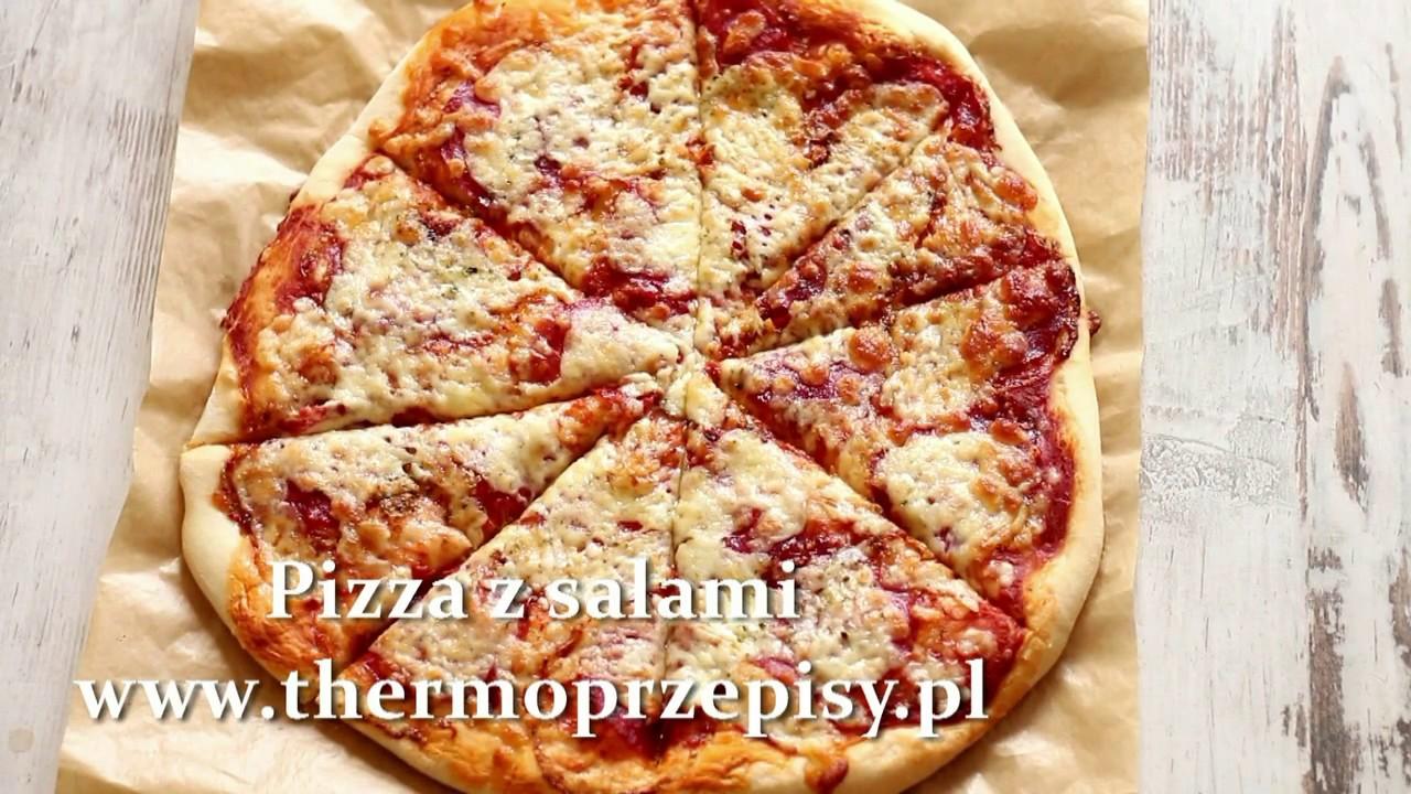 Thermomix Przepisy Pizza Z Salami