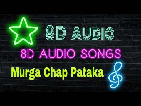 8D Audio song | murga chap pataka | latest haryanavi song | Sapna chaudhary from YouTube · Duration:  2 minutes 19 seconds