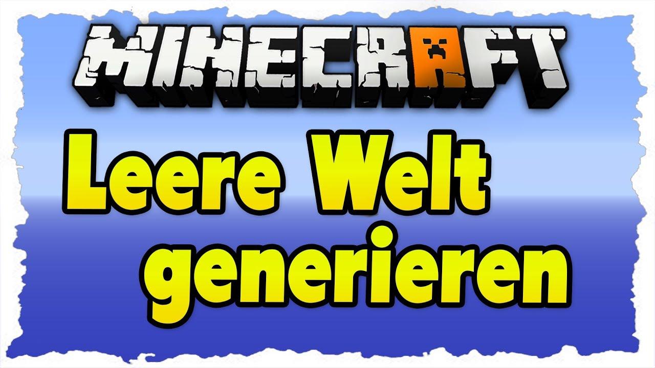 Minecraft Leere Map Generierenerstellen Tutorial DeutschHD - Minecraft server welt erstellen