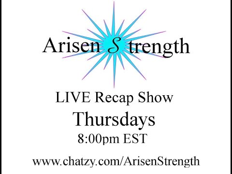 Arisen Strength Episode 17 RECAP Mold Awareness