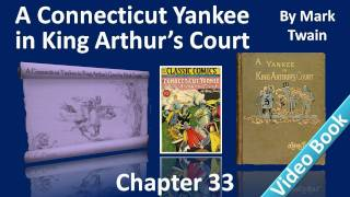 Chapter 33 - A Connecticut Yankee in King Arthur's Court - Sixth Century Political Economy