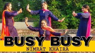 Busy Busy Nimrat Khaira Dance Cover By Tanu Kaur & Japneet Kaur