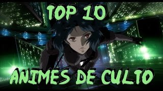 Top 10 Animes de Culto