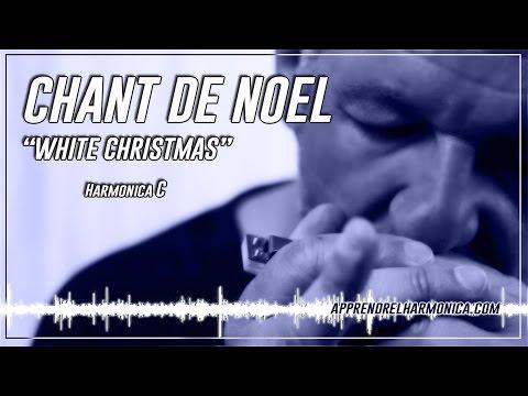 White Christmas - Harmonica C - Joyeux Noël et bonne année