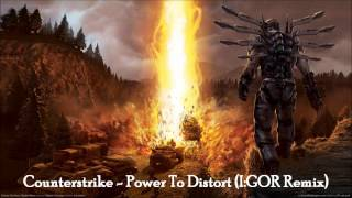 Counterstrike - Power To Distort (I:GOR Remix) / CLIP
