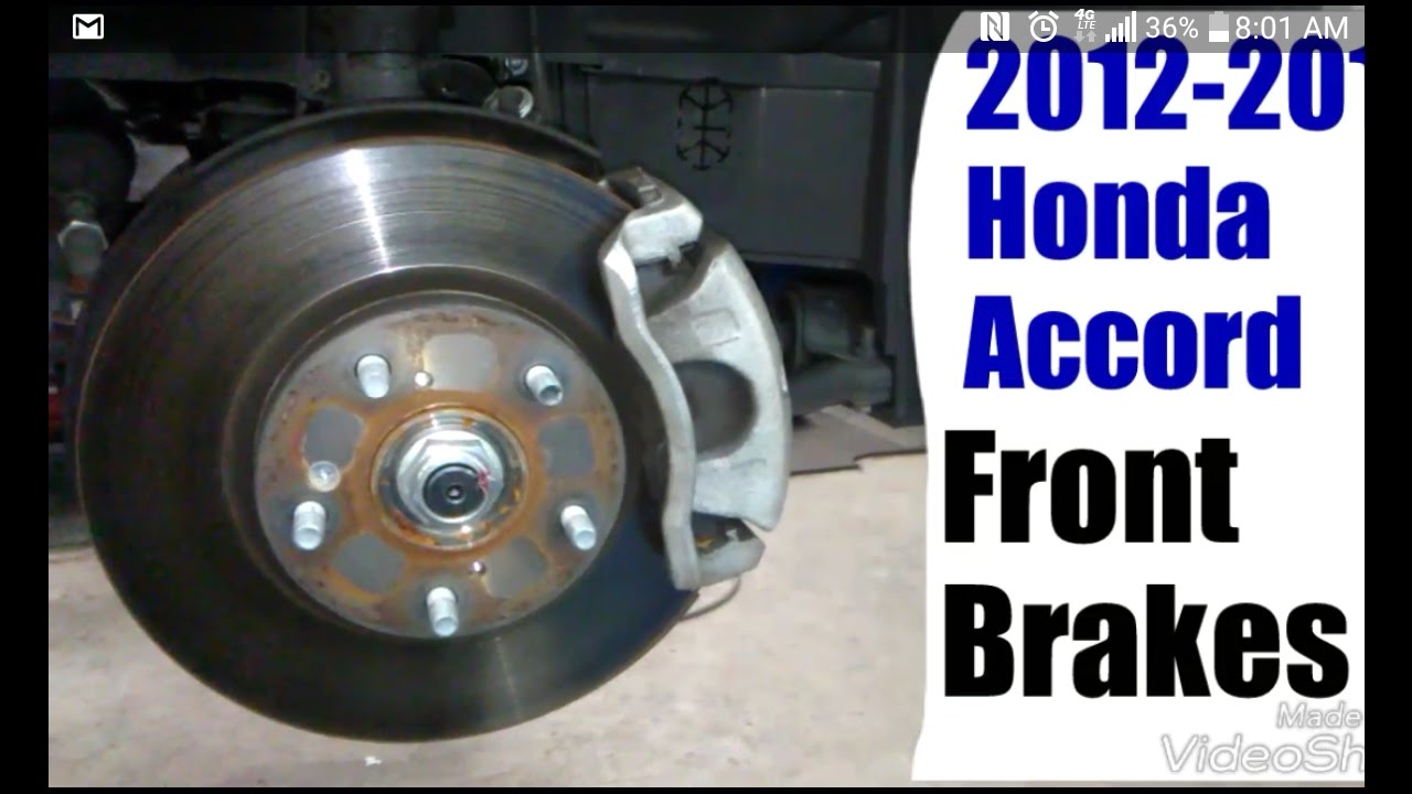 2012 2013 Honda Accord Front Brakes Youtube