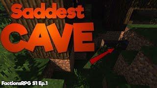 Saddest cave EVER! | FactionsRPG S1 Ep.1