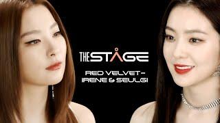 Red Velvet - IRENE & SEULGI THE STAGE