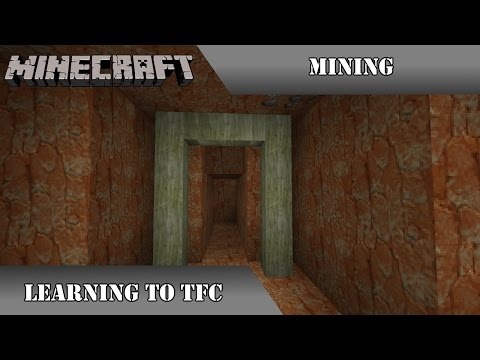 Learning to TFC - A TerraFirmaCraft Tutorial Series - Episode 7 - Mining