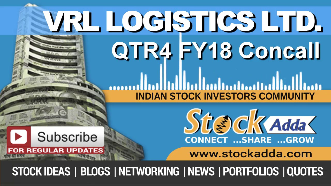 VRL Logistics Ltd Investors Conference Call Qtr4 FY18
