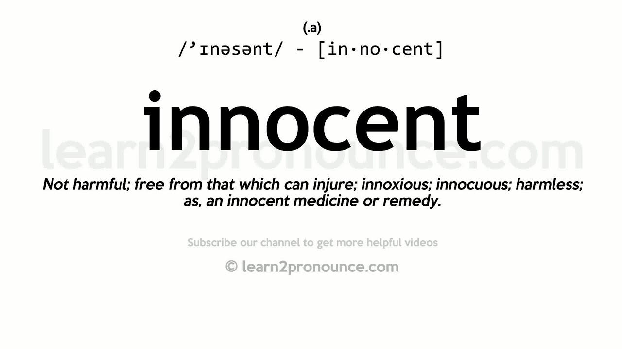 Pronunciation of Innocent  Definition of Innocent