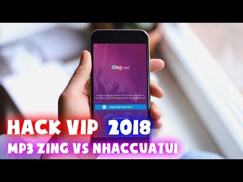 Hướng dẫn hack FULL VIP Mp3 Zing và Nhaccuatui mới nhất 2018
