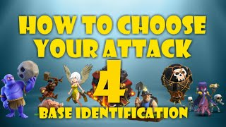 BASE IDENTIFICATION 4! HOW TO CHOOSE THE RIGHT TH10 WAR ATTACK!
