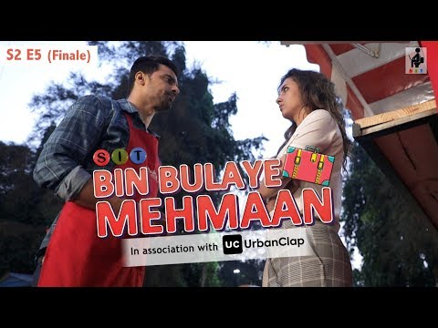 SIT | Bin Bulaye Mehmaan | Web Series | S2 E5