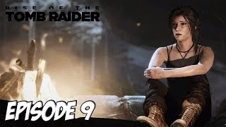 Rise of the Tomb Raider - Guerre déclaré | Ep 9
