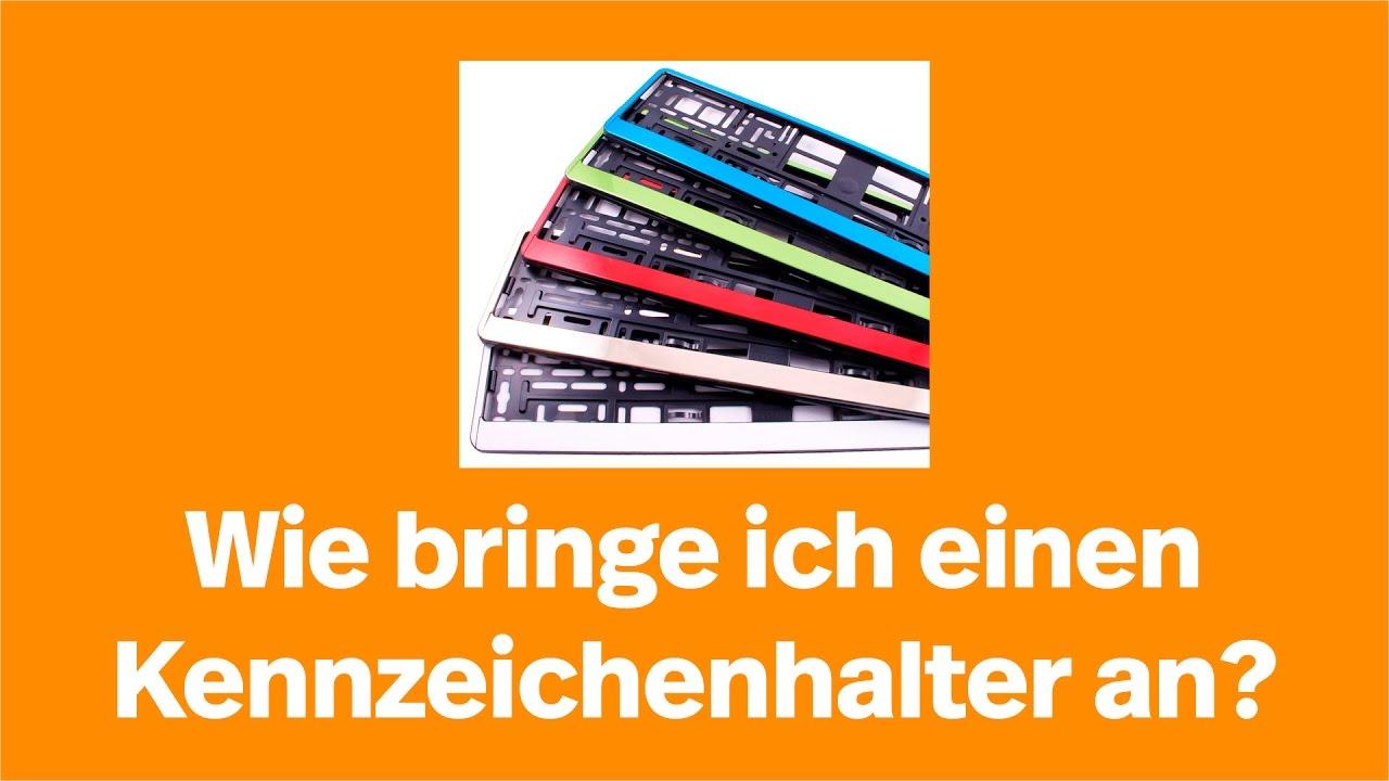 Kennzeichenhalter montieren: so geht\'s I Kennzeichenbox.de - YouTube