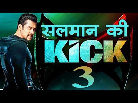 किक 3 की भी तैयारी शुरू Salman's Kick 3