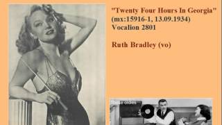 Ina Ray Hutton & Her Melodears (Ruth Bradley). Twenty Four Hours In Georgia