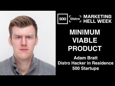 [500Distro] Minimum Viable Product with Adam Bratt