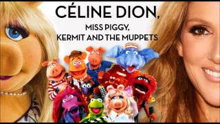 Céline Dion, Miss Piggy, Kermit and The Muppets - Something so Right [Doblado al Español]