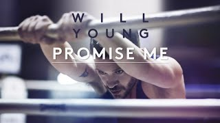 Will Young | Promise Me | Lyrics (Official Lyric Video)