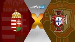 ASSISTIR HUNGRIA X PORTUGAL AO VIVO 03/09/2017 HD