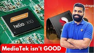 Why not to BUY MediaTek based Phones?? MediaTek Vs Qualcomm?